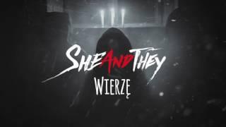 SHEandTHEY - Wierzę