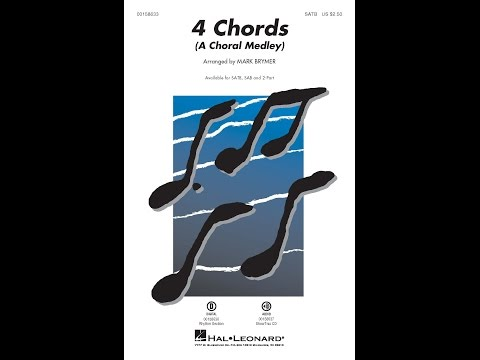4 Chords A Choral Medley SATB  Arranged  Mark Brymer
