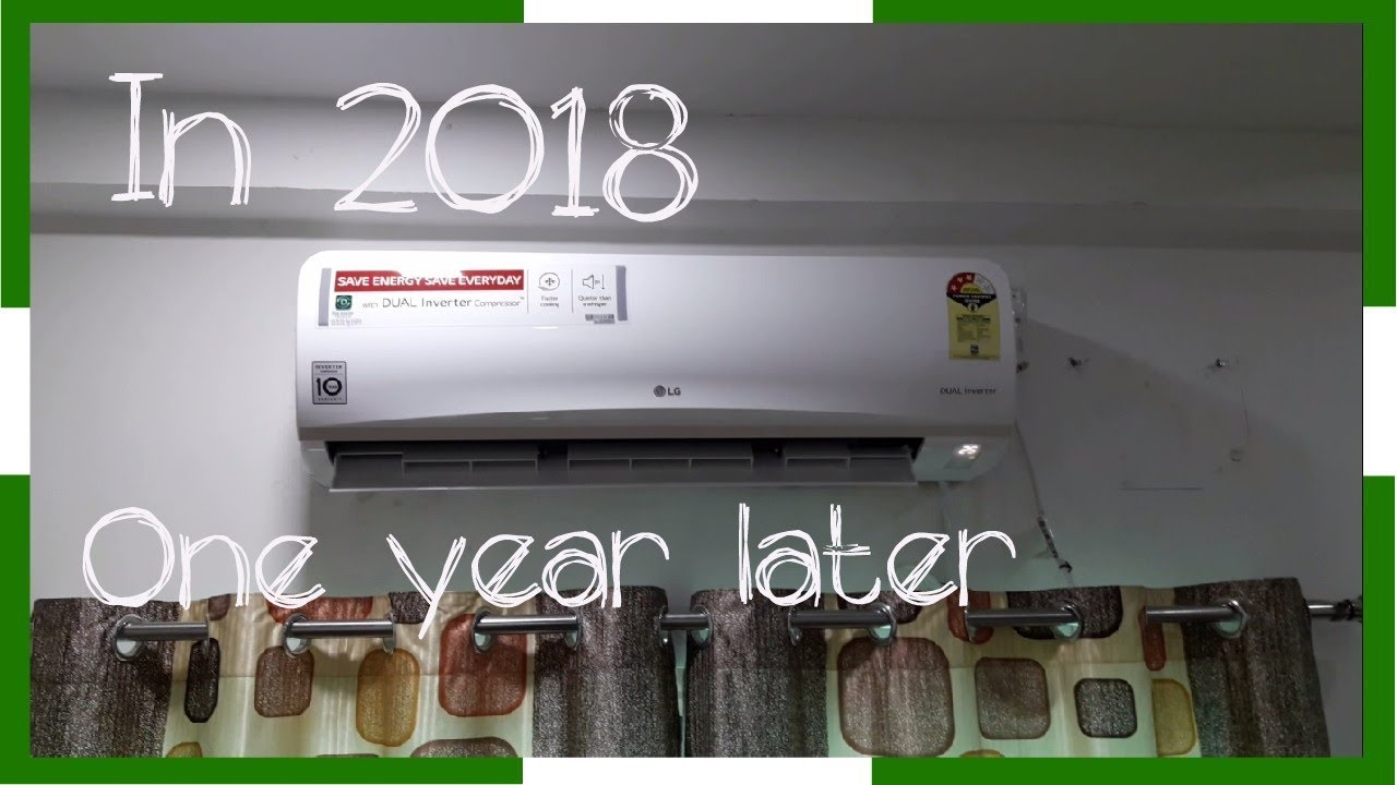 2018 LG Dual inverter AC | one year later | Q&A