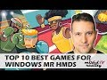 Top 10 Best Games For Windows Mixed Reality Headsets | Best Windows Mixed Reality Games