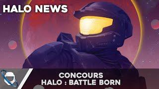 Halo News - Concours Halo Battle Born