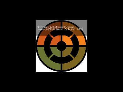 Ben Harper & The Innocent Criminals - FULL SHOW - Austin, TX (TV taping) - 9/1/16