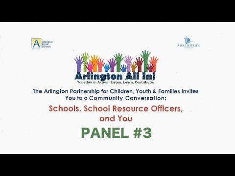 Schools, School Resource Officers, and You - Panel #3