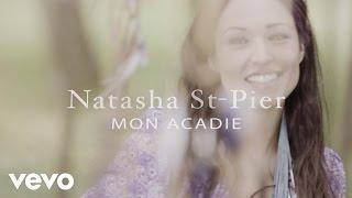 Natasha St-Pier - EPK Mon Acadie