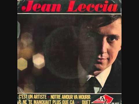 Jean Leccia - Il ne te manquait plus que ça