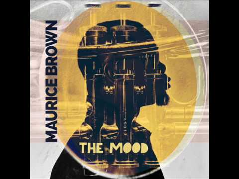 Maurice Brown - The Mood [Full Album]