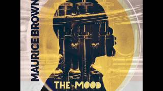 Maurice Brown - The Mood [Full Album] thumbnail
