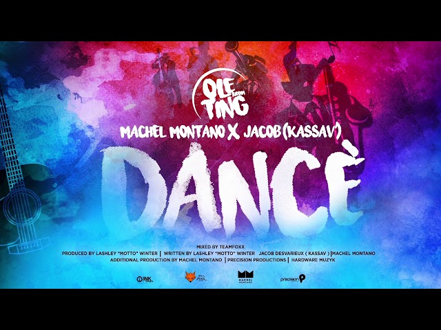 Dancè (Official Audio) | Machel Montano x Jacob (Kassav) | Ole Ting Riddim | Soca 2019