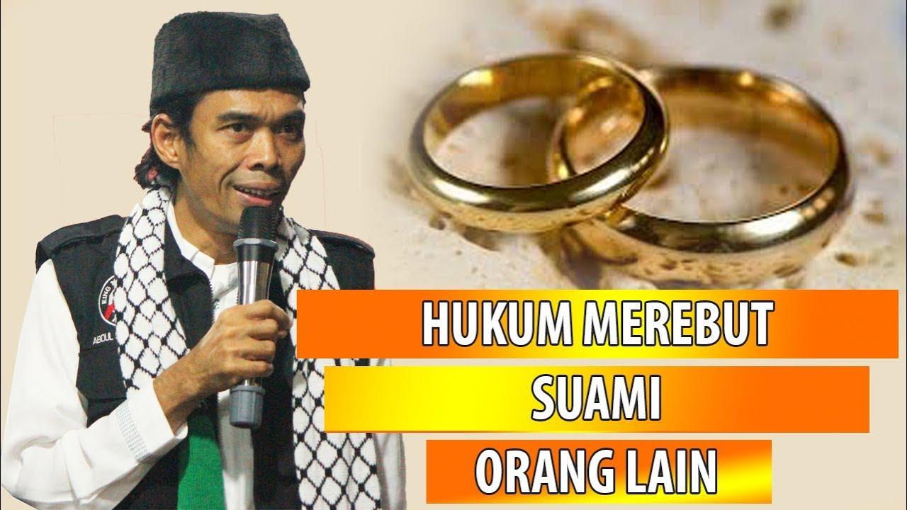 Hukum Merebut Suami Orang Ustadz Abdul Somad Lc Ma