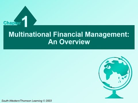 Chapter 1 Multinational Financial Management: An Overview