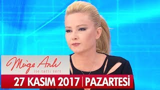 Müge Anlı ile Tatlı Sert 27 Kasım 2017 - Tek Parça