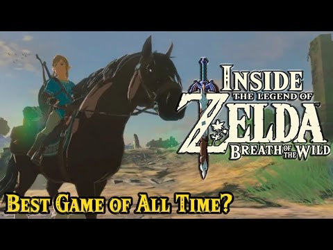 Inside Zelda Breath of the Wild - Best Game Of All Time?