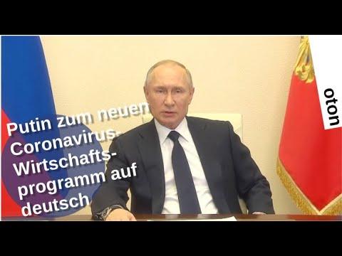 Putin zum neuen Coronavirus-Wirtschaftsprogramm auf deutsch