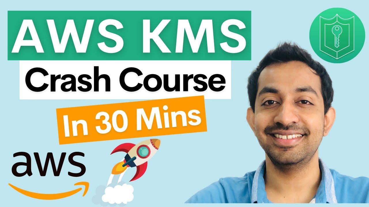 Download AWS KMS - Key Management Service (Crash Course)