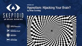 Hypnotism: Hijacking Your Brain?