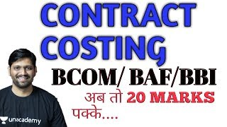 CONTRACT COSTING|| BASICS OF CONTRACT COSTING