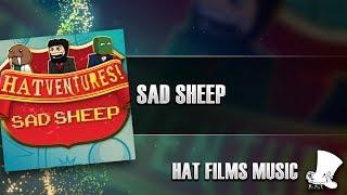 ♫ Hat Films - Sad Sheep
