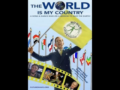 THE WORLD IS MY COUNTRY with Arthur Kanegis