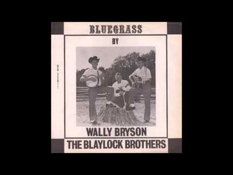 Wally Bryson and the Blaylock Brothers - Weeping Willow