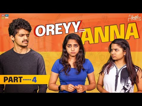 Oreyy Anna || Part 04 || Satyabhama || Tamada Media
