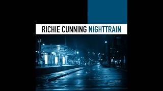 Richie Cunning - Night Train