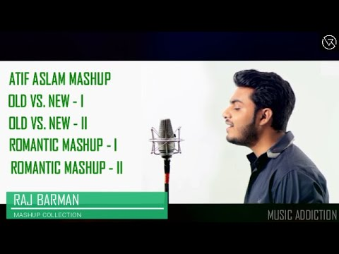 Mashup Collection || Raj Barman || JukeBox || HD || Music Addiction