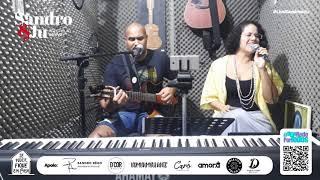 O BÊBADO E A EQUILIBRISTA - Sandro e Ju, Voz e Violão Ao Vivo