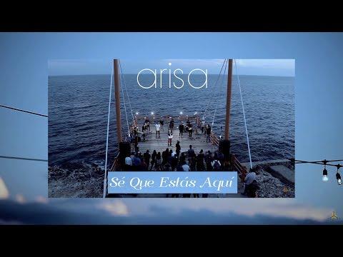 Arisa - Sé Que Estás Aquí (Video Oficial)