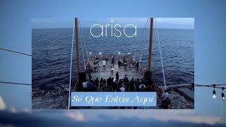 ARISA  -  Sé Que Estás Aquí