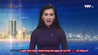 Thời sự 19h VTV1   2592018   Video đã phát trên VTV1  VTV VN