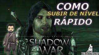 TERRA MÉDIA: SOMBRAS DA GUERRA - DICAS, COMO SUBIR DE NÍVEL RAPIDO - Middle Earth: Shadow of War