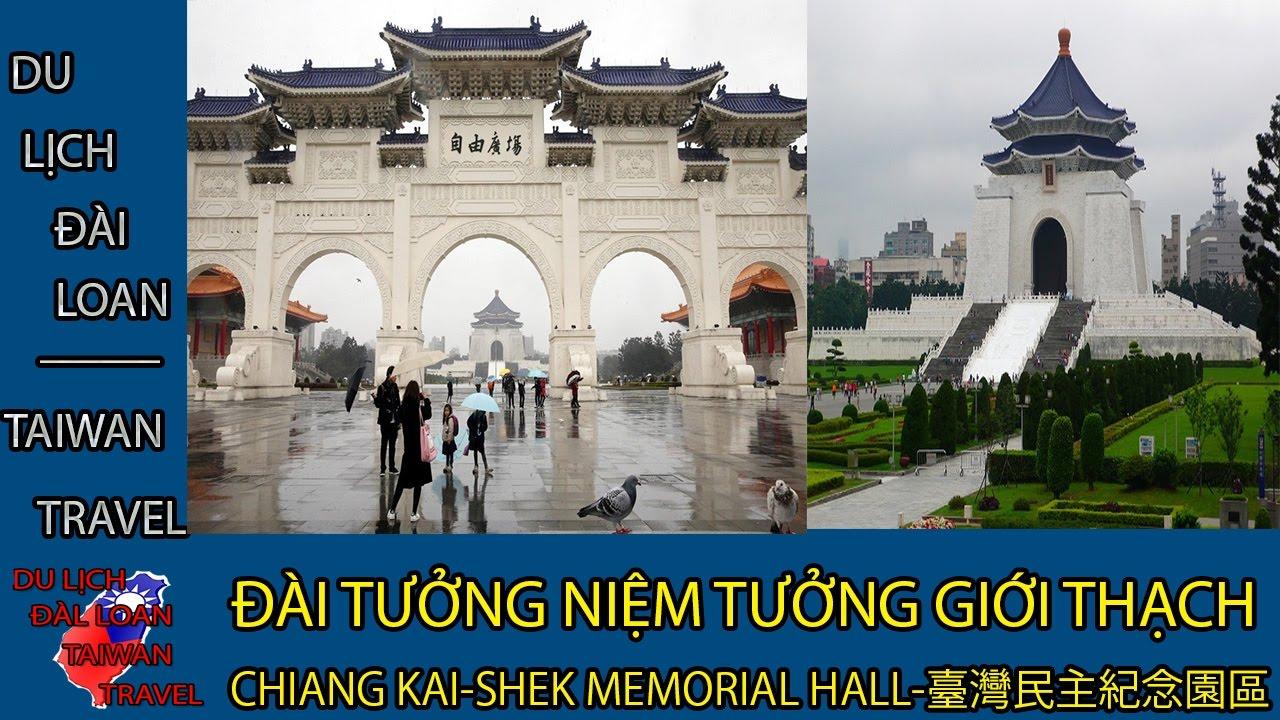 Du lịch Đài Loan-Taiwan travel:ĐÀI TN TƯỞNG GIỚI THẠCH-CHIANG KAI-SHEK MEMORIAL HALL臺灣民主紀念園區 TẬP 15