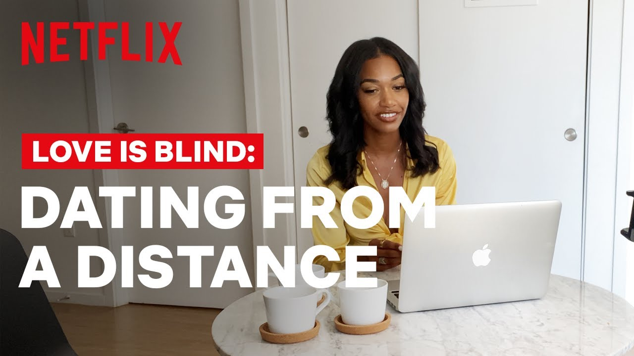 Love Is Blind | Dating From a Distance | Netflix
