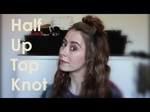 Half Up Top Knot | Tutorial
