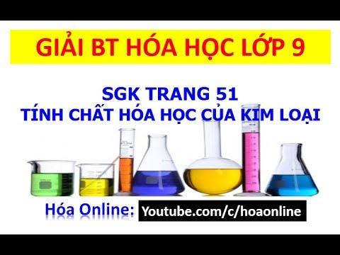 Giải bài tập hóa học 9 trang 51 – Tính chất hóa học của kim loại