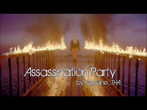 Assassination Party |  bts fmv
