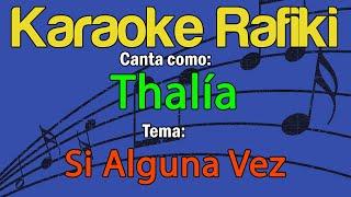 Thalía - Si Alguna Vez Karaoke Demo