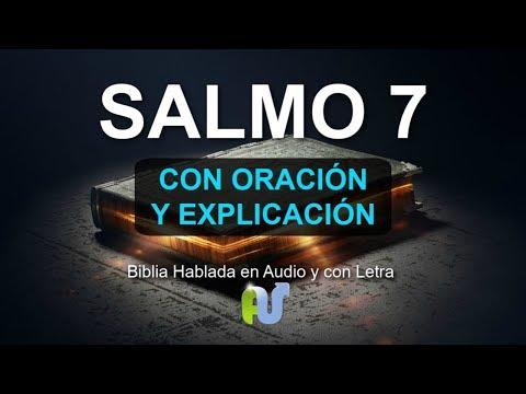 SALMO 7 biblia hablada Con Explicacion y Oracion Poderosa en Audio y Con Letra