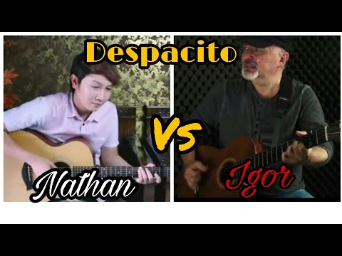 Nathan Fingerstyle vs Igor Presnyakov ( despacito ) fingerstyle guitar cover