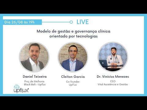 Live UpFlux: Modelo de gestão e governança clínica orientado por tecnologias