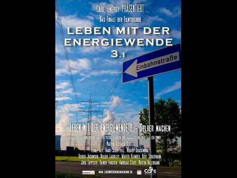 Leben mit der Energiewende 3.1 - Selber machen - Der Kinofilm