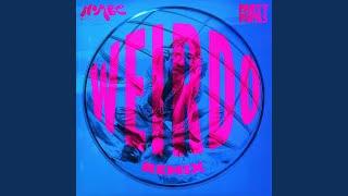 Weirdo (Remix)
