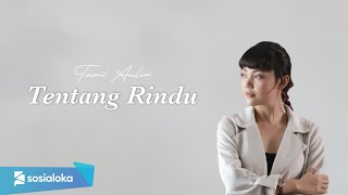 Download Tentang Rindu cover by Tami Aulia Live Acoustic #Virzha Mp3