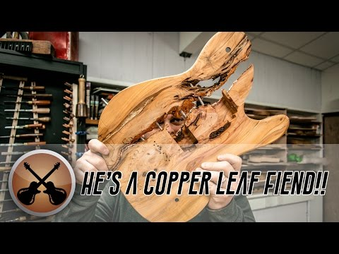 Split Body Copper Leafed Madness… In a Guitar??