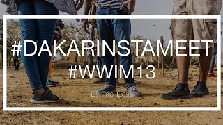 #DakarINSTAMEET #WWIM13 #EARTHDAY #PHOTOWALK