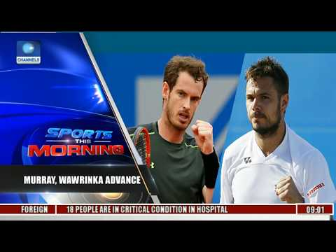 French Open: Murray, Wawrinka Advance