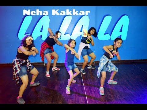 La La La - Neha Kakkar ft. Arjun Kanungo | Dance choreography | kids Dance | Dance floor studio