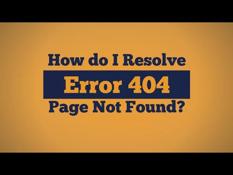 How do I Resolve Error 404 Page Not Found