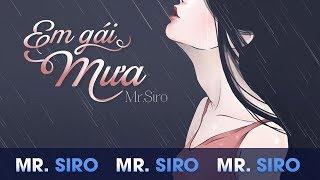 Em Gái Mưa - Mr Siro (Lyrics Video)