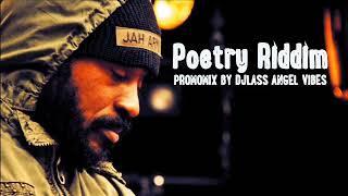 Poetry Riddim Mix (Full) Feat Natty King, Chezidek, Lutan Fyah, Luckie D, (Oct. Refix 2017)
